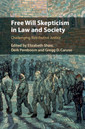 Couverture de l'ouvrage Free Will Skepticism in Law and Society