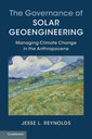 Couverture de l'ouvrage The Governance of Solar Geoengineering