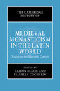 Couverture de l'ouvrage The Cambridge History of Medieval Monasticism in the Latin West: Volume 1