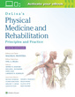 Couverture de l'ouvrage DeLisa's Physical Medicine and Rehabilitation: Principles and Practice