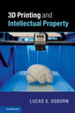 Couverture de l'ouvrage 3D Printing and Intellectual Property