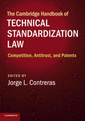 Couverture de l'ouvrage The Cambridge Handbook of Technical Standardization Law