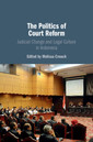Couverture de l'ouvrage The Politics of Court Reform