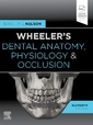 Couverture de l'ouvrage Wheeler's Dental Anatomy, Physiology and Occlusion