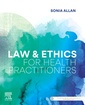 Couverture de l'ouvrage Law and Ethics for Health Practitioners