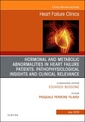 Couverture de l'ouvrage Hormonal and Metabolic Abnormalities in Heart Failure Patients: Pathophysiological Insights and Clinical Relevance', An Issue of Heart Failure Clinics