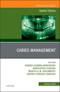 Couverture de l'ouvrage Caries Management, An Issue of Dental Clinics of North America