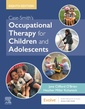 Couverture de l'ouvrage Case-Smith's Occupational Therapy for Children and Adolescents