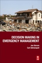Couverture de l'ouvrage Decision Making in Emergency Management