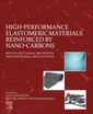 Couverture de l'ouvrage High-Performance Elastomeric Materials Reinforced by Nano-Carbons