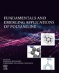 Couverture de l'ouvrage Fundamentals and Emerging Applications of Polyaniline