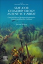 Couverture de l'ouvrage Seafloor Geomorphology as Benthic Habitat