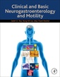 Couverture de l'ouvrage Clinical and Basic Neurogastroenterology and Motility