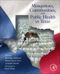 Couverture de l'ouvrage Mosquitoes, Communities, and Public Health in Texas