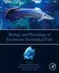 Couverture de l'ouvrage Biology and Physiology of Freshwater Neotropical Fishes