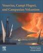 Couverture de l'ouvrage Vesuvius, Campi Flegrei, and Campanian Volcanism