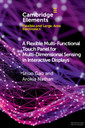 Couverture de l'ouvrage A Flexible Multi-Functional Touch Panel for Multi-Dimensional Sensing in Interactive Displays