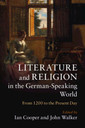 Couverture de l'ouvrage Literature and Religion in the German-Speaking World