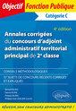 Couverture de l'ouvrage Annales corrigees du concours d'adjoint administratif territorial principal de 2e classe - 4e editio
