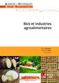 Couverture de l'ouvrage Bois et industries agroalimentaires