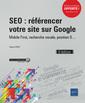 Couverture de l'ouvrage SEO : référencer votre site sur Google