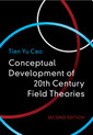 Couverture de l'ouvrage Conceptual Developments of 20th Century Field Theories