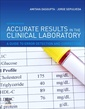 Couverture de l'ouvrage Accurate Results in the Clinical Laboratory