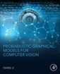 Couverture de l'ouvrage Graphical Models for Computer Vision
