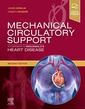 Couverture de l'ouvrage Mechanical Circulatory Support: A Companion to Braunwald's Heart Disease