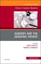 Couverture de l'ouvrage Surgery and the Geriatric Patient, An Issue of Clinics in Geriatric Medicine