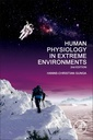 Couverture de l'ouvrage Human Physiology in Extreme Environments