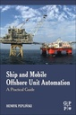Couverture de l'ouvrage Ship and Mobile Offshore Unit Automation