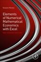 Couverture de l'ouvrage Elements of Numerical Mathematical Economics with Excel