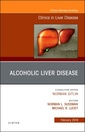 Couverture de l'ouvrage Alcoholic Liver Disease, An Issue of Clinics in Liver Disease