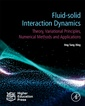 Couverture de l'ouvrage Fluid-Solid Interaction Dynamics