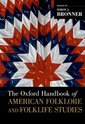 Couverture de l'ouvrage The Oxford Handbook of American Folklore and Folklife Studies