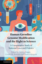 Couverture de l'ouvrage Human Germline Genome Modification and the Right to Science