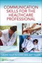 Couverture de l'ouvrage Communication Skills for the Healthcare Professional