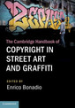Couverture de l'ouvrage The Cambridge Handbook of Copyright in Street Art and Graffiti