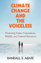 Couverture de l'ouvrage Climate Change and the Voiceless