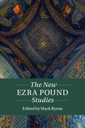 Couverture de l'ouvrage The New Ezra Pound Studies: Volume 1, Part 1