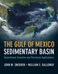 Couverture de l'ouvrage The Gulf of Mexico Sedimentary Basin