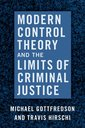 Couverture de l'ouvrage Modern Control Theory and the Limits of Criminal Justice