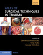 Couverture de l'ouvrage Atlas of Surgical Techniques in Trauma