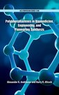 Couverture de l'ouvrage Polyphosphazenes in Biomedicine, Engineering, and Pioneering Synthesis