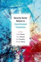 Couverture de l'ouvrage Security Sector Reform and Constitutional Transitions