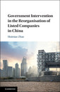 Couverture de l'ouvrage Government Intervention in the Reorganisation of Listed Companies in China