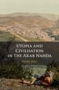 Couverture de l'ouvrage Utopia and Civilization in the Arab Nahda