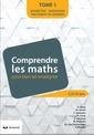 Couverture de l'ouvrage Comprendre les maths pour mieux les enseigner de 2,5 a 14 ans