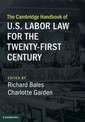 Couverture de l'ouvrage The Cambridge Handbook of U.S. Labor Law for the Twenty-First Century